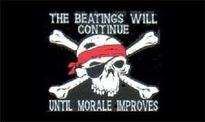 Pirat - The Beatings Will Continue Until Morale Improves 90x150 cm