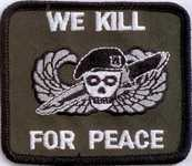 We kill for Peace Aufnäher / Patch